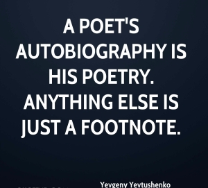 yevgeny-yevtushenko-poet-quote-a-poets-autobiography-is-his-poetry